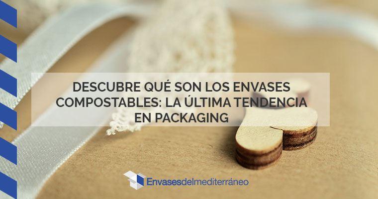 envases compostables